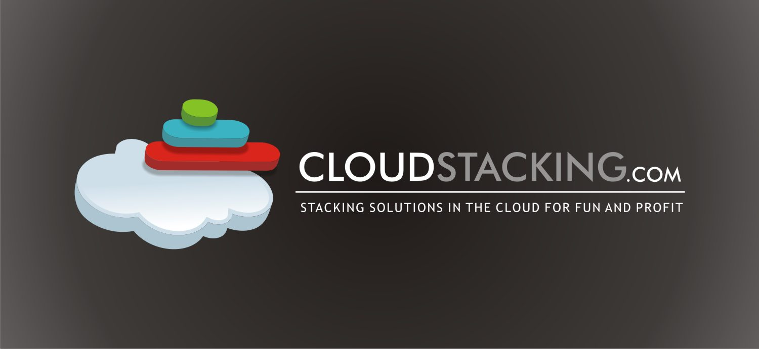 CloudStacking.com | Stacking solutions in the cloud for fun and profit